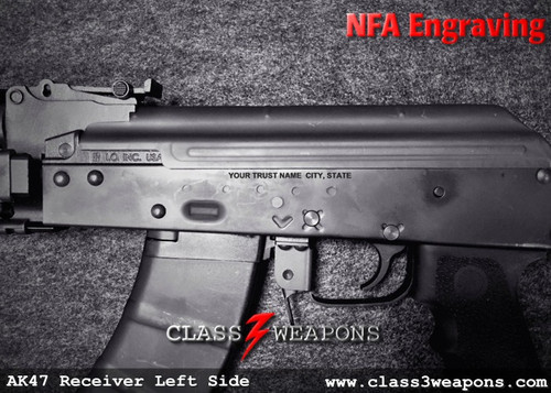 NFA Engraving Text AK47 Style Lower Receiver Services