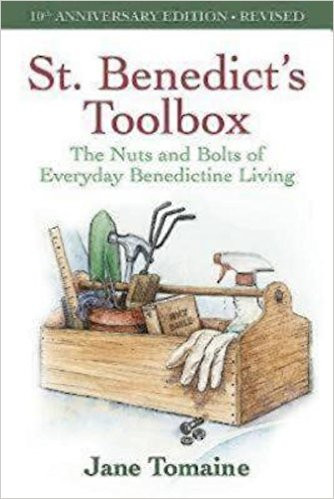 St  Benedict's Toolbox: The Nuts and Bolts of Everyday Benedictine Living  (10th Anniversary Edition-Revised)