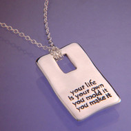 Your Life Is Your Own Sterling Silver Necklace