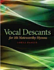 Vocal Descants: For 101 Noteworthy Hymns