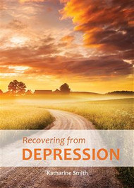 Recovering from Depression: A Companion Guide for Christians