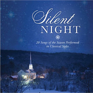 Silent Night: 20 Songs of the Season Performed in Classical Styles