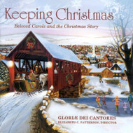 Keeping Christmas: Beloved Carols and the Christmas Story CD