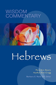 Hebrews: Wisdom Bible Commentary