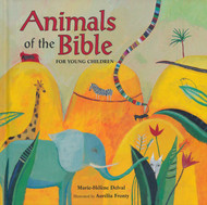 Animals of the Bible (For Young Children)