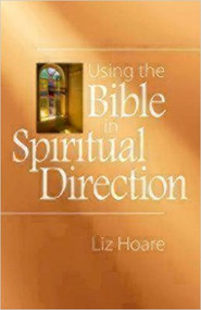 Using the Bible in Spiritual Direction