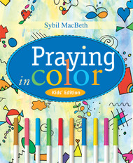 Praying in Color: Kid's Edition