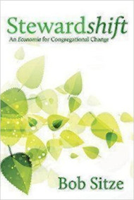Stewardshift: An Economia for Congregational Change