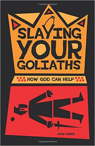 Slaying Your Goliaths: How God Can Help