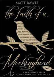 The Faith of a Mockingbird DVD: A Small Group Study Connecting Christ and Culture (The Pop in Culture Series)