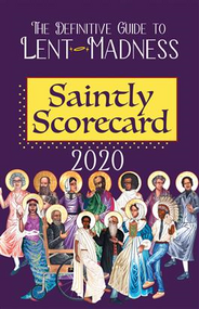 2020 Saintly Scorecard: The Definitive Guide to Lent Madness