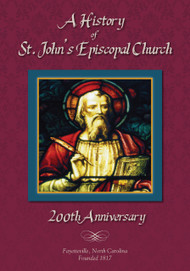 A History of St. John's Episcopal Church - 200th Anniversary