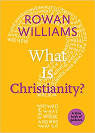 What Is Christianity?: A Little Book of Guidance