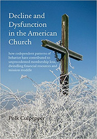 Decline and Dysfunction in the American Church