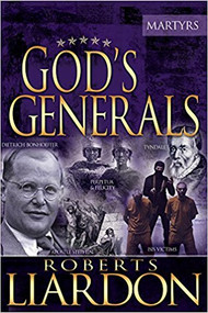 God's Generals The Martyrs
