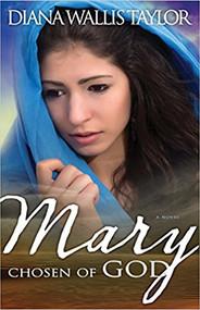 Mary, Chosen Of God