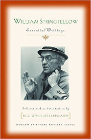 William Stringfellow: Essential Writings