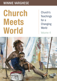 Church Meets World Church's Teachings for a Changing World: Volume 4
