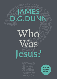 Who Was Jesus? A Little Book of Guidance