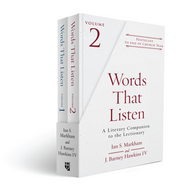Words That Listen: A Literary Companion to the Lectionary
