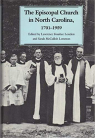The Episcopal Church in North Carolina 1701-1959