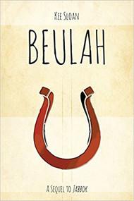 Beulah: A Sequel to Jabbok