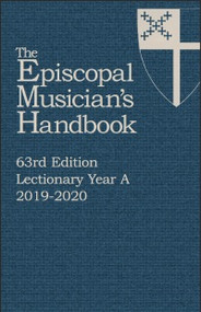 Episcopal Musician's Handbook 62nd Edition, Year A, 2019-2020