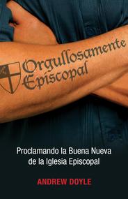 Unabashedly Episcopalian: Spanish Edition