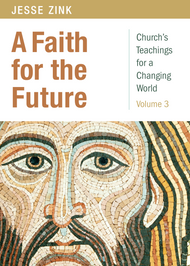 A Faith for the Future: Church's Teachings for a Changing World: Volume 3