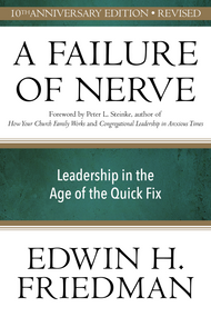 A Failure of Nerve, Revised, 10th Anniversary Edition