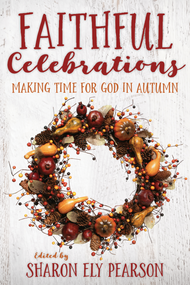 Faithful Celebrations: Autumn