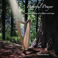 Peaceful Prayer: Sacred Melodies of Comfort and Hope (CD)