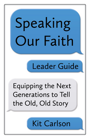 Speaking Our Faith: Leader's Guide