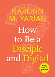 How to Be a Disciple and Digital: A Little Book of Guidance