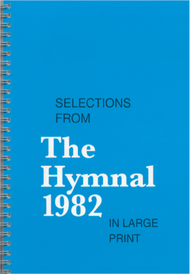Hymnal 1982: Selections in Large Print