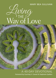 Living the Way of Love: A 40-Day Devotional