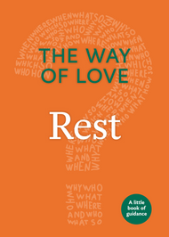 The Way of Love:  Rest
