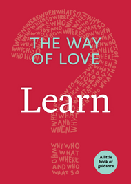 The Way of Love:  Learn (A Little Book of Guidance)
