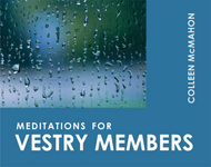 Meditations for Vestry Members