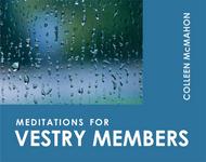 Meditations for Vestry Members