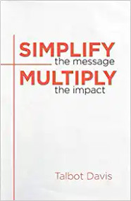 Simplify the Message, Multiply the Impact