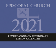 Episcopal Church Lesson Calendar RCL 2021