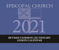 Episcopal Church Lesson Calendar RCL 2021