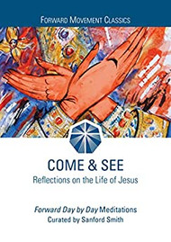 Come & See: Reflections of the Life of Jesus