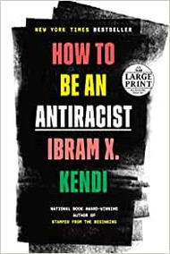 How to Be an Antiracist - Large Print Edition