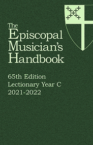 Episcopal Musician's Handbook 65th Edition, Year C, 2021-2022