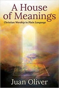 A House of Meanings: Christian Worship in Plain Language
