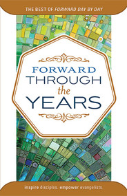 Forward Through the Years :The Best of Forward Day by Day