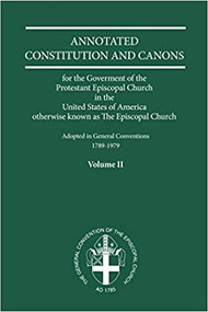 Annotated Constitutions and Canons, Volume 2