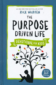 The Purpose Driven Life: Devotional for Kids